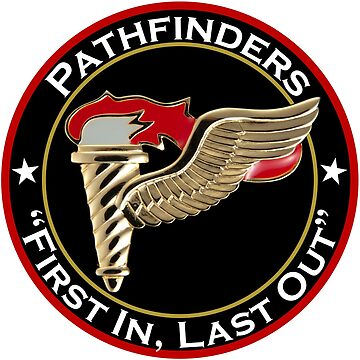 Pathfinders First In, Last Out by jcmeyer