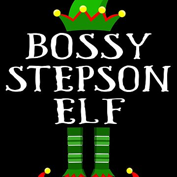 Im The Bossy Stepson Elf Shirt Family Matching Outfits PJ Matching Elf Christmas group green pjs costume pajamas for siblings, parents, friends funny Xmas quote hat shoes by bulletfast