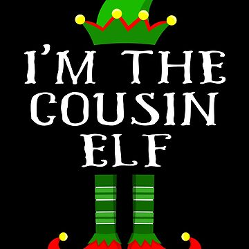 Im The Cousin Elf T Shirt Matching Family Christmas Matching Elf Christmas group green pjs costume pajamas for siblings, parents, friends, adults funny Xmas quote elf hat & shoes by bulletfast