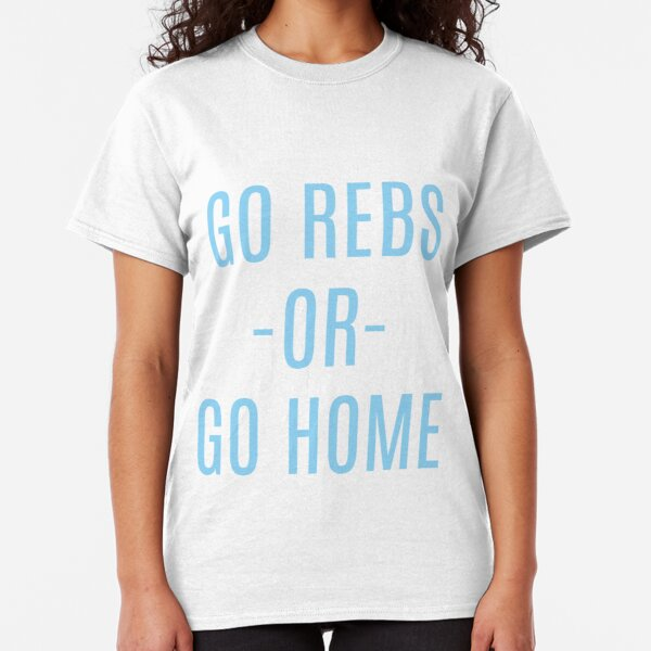 Go Rebs or Go home Classic T-Shirt