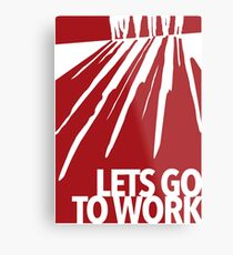 Reservoir Dogs - Let's go to work Metal Print