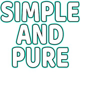 Fan of Simple? Fan of Pure? You can have both on through this awesome and terrific tee! Grab it now! by Customdesign200