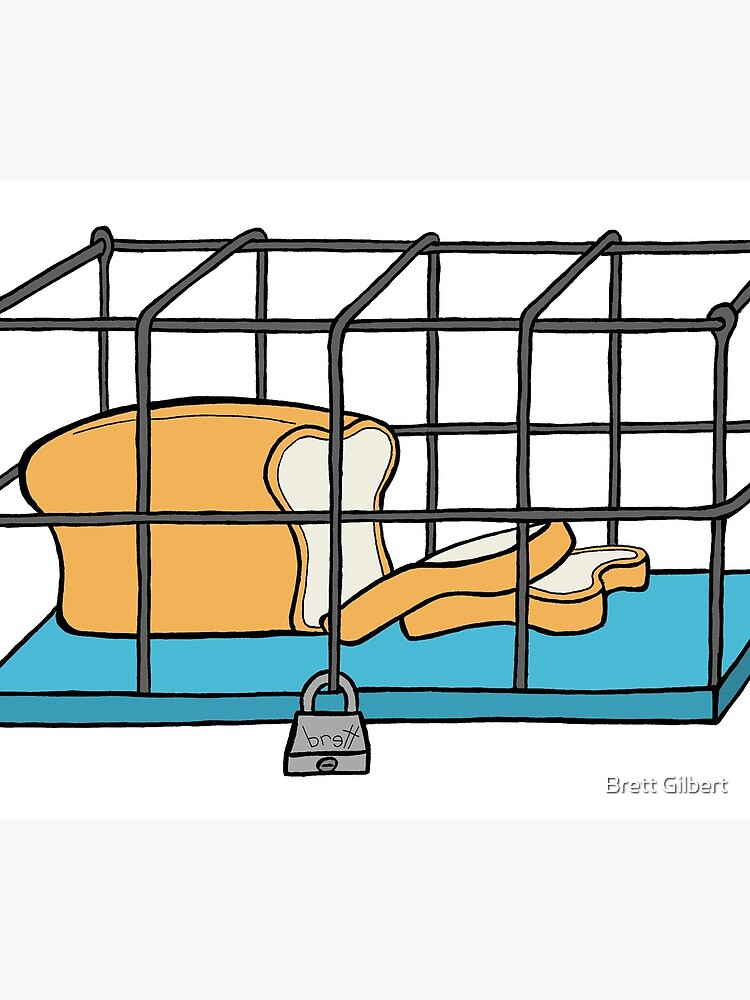 Bread in Captivity by bgilbert