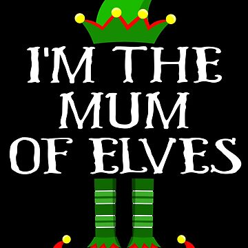 Im The Mum of Elves Shirt Family Matching Elf Outfits PJ Matching Elf Christmas group green pjs costume pajamas for siblings, parents, friends, adults funny Xmas quote elf hat & shoes by bulletfast