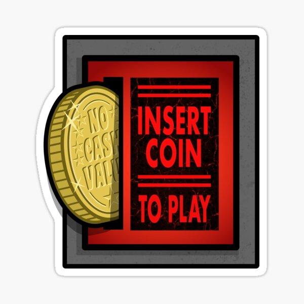 Retro Pinball Arcade Coin Slot - Insert Coin To Play Sticker
