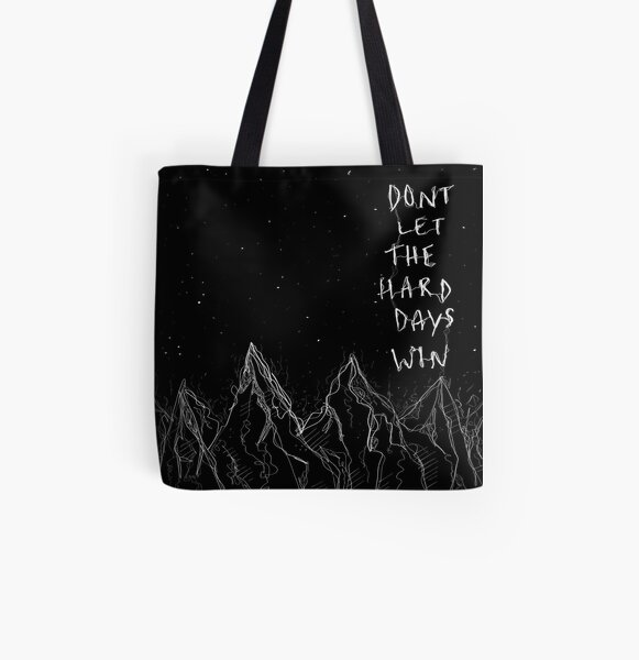 don't let the hard days win All Over Print Tote Bag