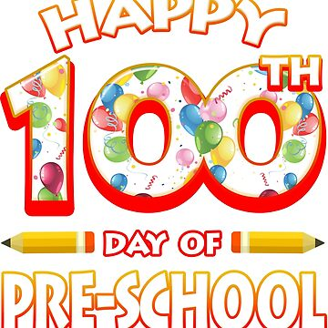 Happy 100 Days Of Pre School Grade Teacher Classroom School Party by magiktees