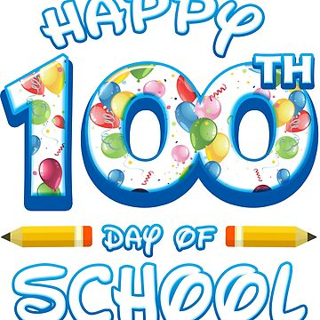 Happy 100 Days Of School Grade Teacher Classroom School Party by magiktees