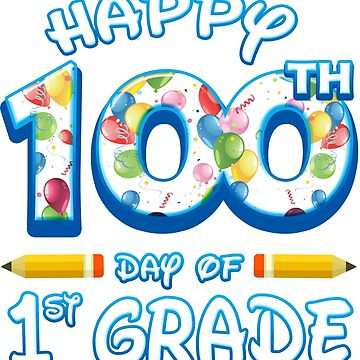Happy 100 Days Of 1st Grade Teacher Classroom School Party by magiktees