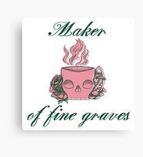 Maker of Fine Graves Canvas Print