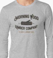 MORNING WOOD Long Sleeve T-Shirt
