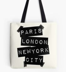 PARIS LONDON NEW YORK CITY Tote Bag