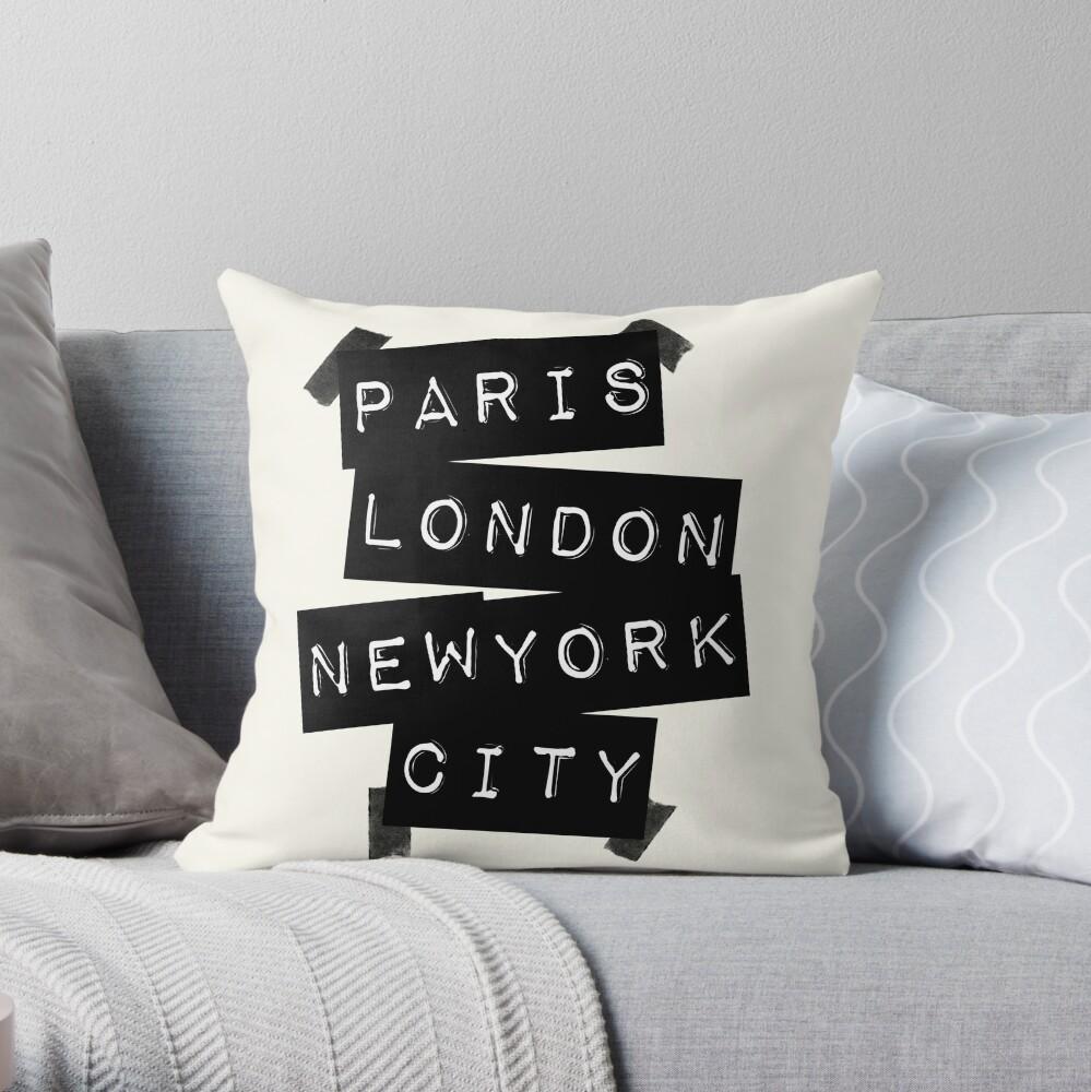 Paris. London. New York City. Throw Pillow