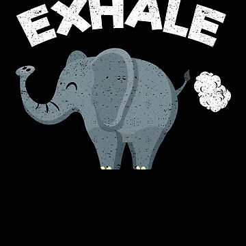 Exhale Elephant Fart Animal Yoga Humor Namaste by kieranight