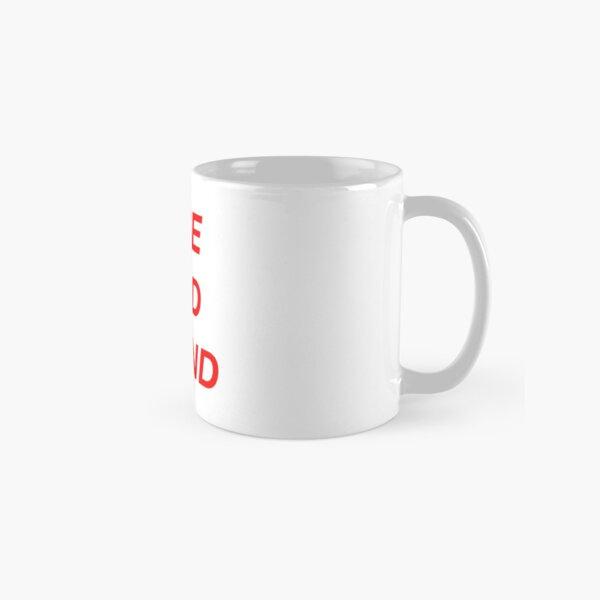 rise and grind Classic Mug