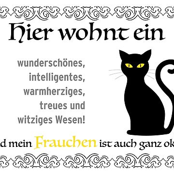 No matter which breed: The cat is the queen in the house. For cat owners Mistress by qwerdenker