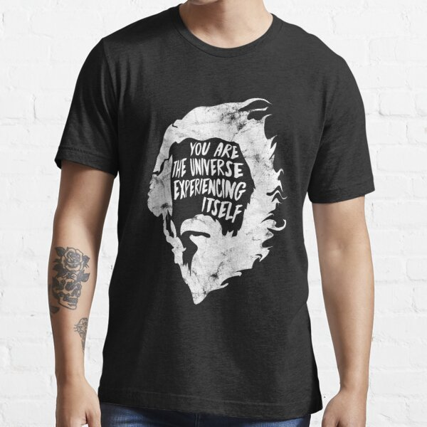 Alan Watts You Are the Universe Experiencing Itself Essential T-Shirt
