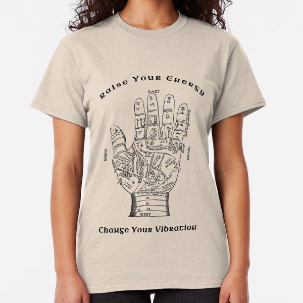 Raise Your Energy Change Your Vibration (black) Classic T-Shirt