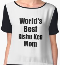 Kishu Ken Mom Dog Lover World's Best Funny Gift Idea For My Pet Owner Chiffon Top
