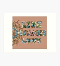 Live, Laugh, Love - Words to Live By Art Print
