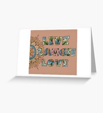 Live, Laugh, Love - Words to Live By Greeting Card