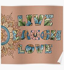 Live, Laugh, Love - Words to Live By Poster