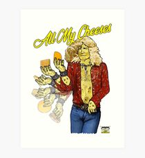 All My Cheeses Art Print