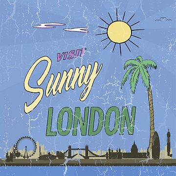 Visit Sunny London by wanungara