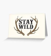 Bleib wild Grußkarte