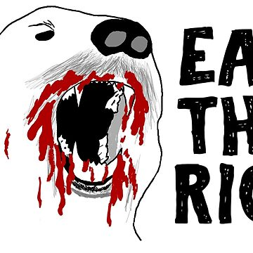 Eat The Rich by justintapp