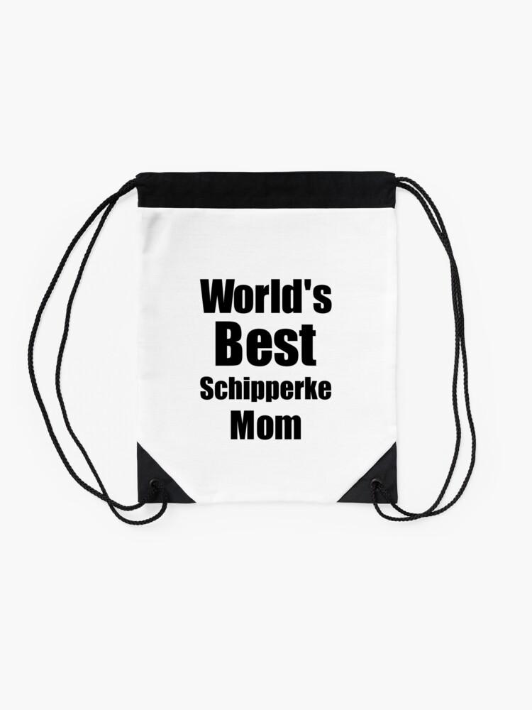 Alternative Ansicht von Schipperke Mom Dog Lover World's Best Funny Gift Idea For My Pet Owner Turnbeutel