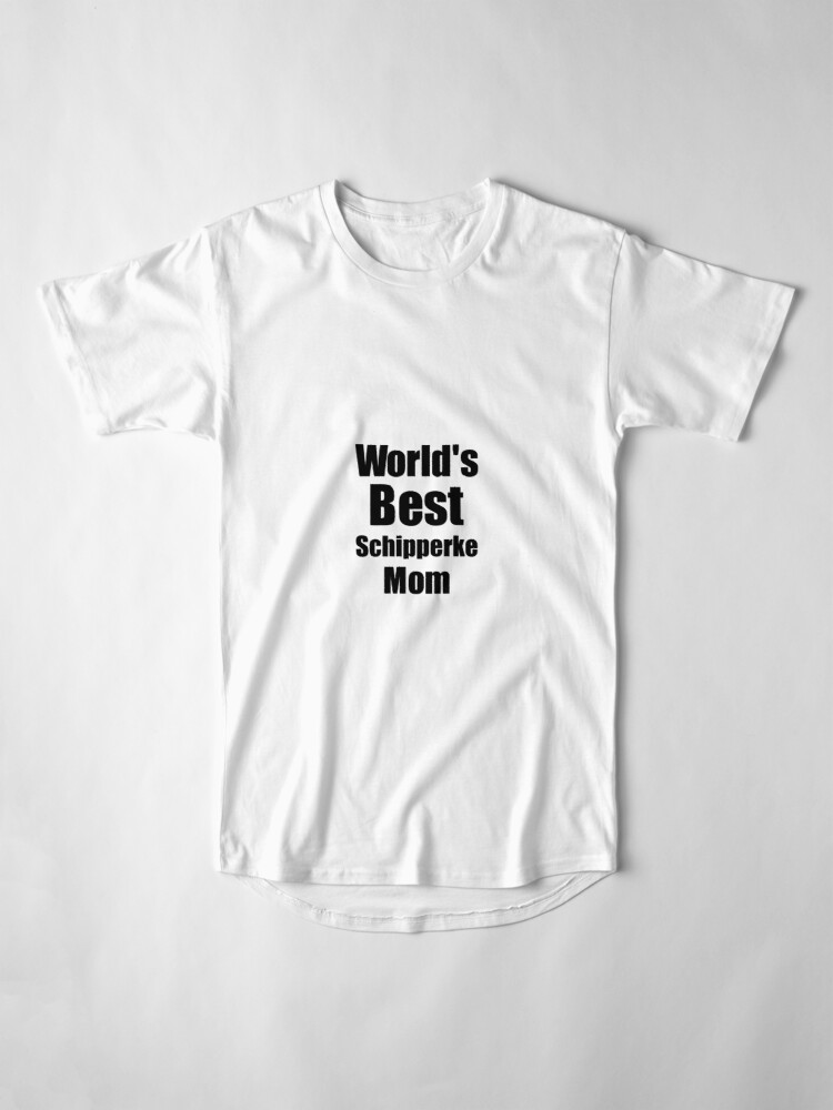 Alternative Ansicht von Schipperke Mom Dog Lover World's Best Funny Gift Idea For My Pet Owner Longshirt