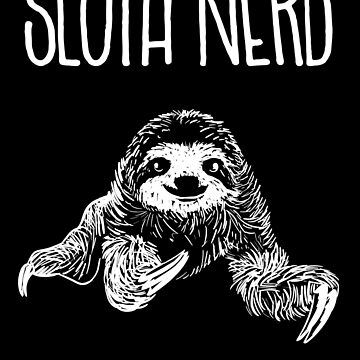 Sloth Nerd Gift by Reutmor