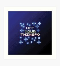Not Your Thinspo Pixel Style Art Print