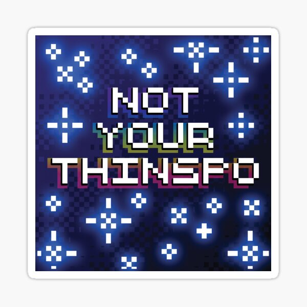 Not Your Thinspo Pixel Style Sticker