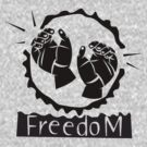 FREEDOM by HolidayT-Shirts