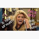 Gemma Collins Towie Is Your Birthday Fack Off You Silly Cunt Meme Queen Celebrity Funny Quotes Gifts Presents Trendy Preppy Just Because Cute Puns Greeting Card By Avit1 Redbubble