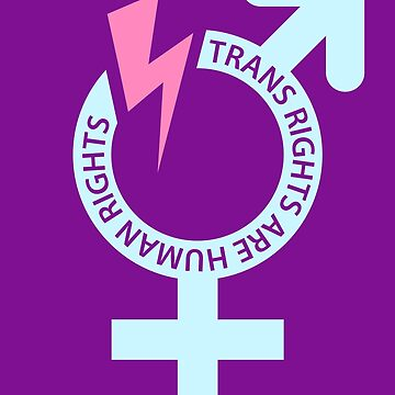Trans Rights Are Human Rights LGBTQ Protest by deichmonster