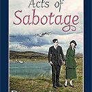 Acts of Sabotage by DAscroft
