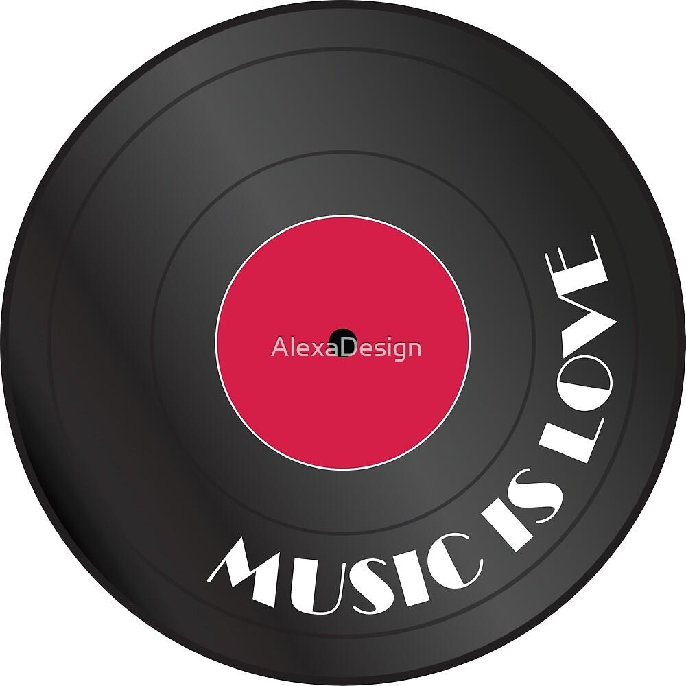 Music is love Vinyl record by AlexaDesign