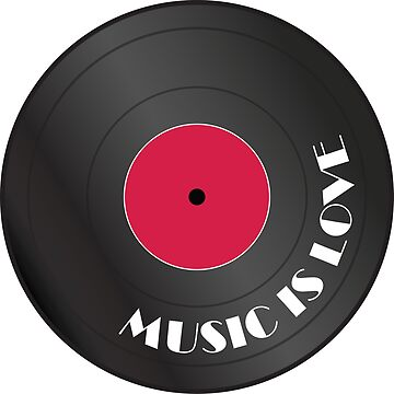 Music is love Vinyl record by AlexaDesign