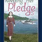 Keeping Her Pledge by DAscroft