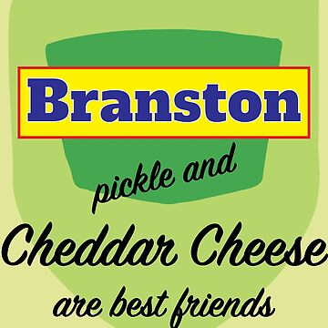 Branston Pickle And Cheddar Cheese are Best Friends tshirt - Branston tshirt - Brantson shirt - Love British Food Shirt - Cheese Shirt by happygiftideas