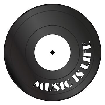 Music is life vinyl record by AlexaDesign
