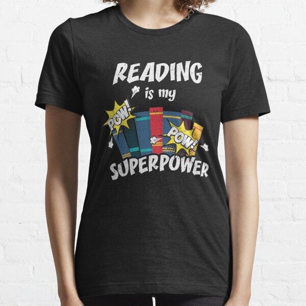 Reading Is My Superpower Book Bookworm Hero Teacher Essential T-Shirt