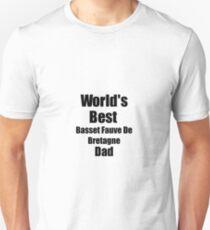 Basset Fauve De Bretagne Dad Dog Lover World's Best Funny Gift Idea For My Pet Owner Unisex T-Shirt