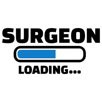 Surgeon loading by Designzz