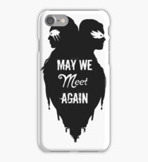 Silhouettes - May We Meet Again iPhone Case/Skin