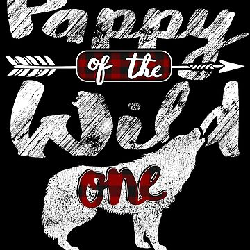 Pappy of the Wild One Wolf Shirt 1st Birthday Wolves Buffalo Plaid red black plaid pajamas 1st birthday Tribal baby shower boho bday wolves pack survival by bulletfast