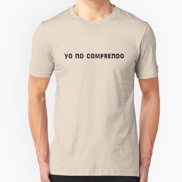 yo no comprendo Slim Fit T-Shirt